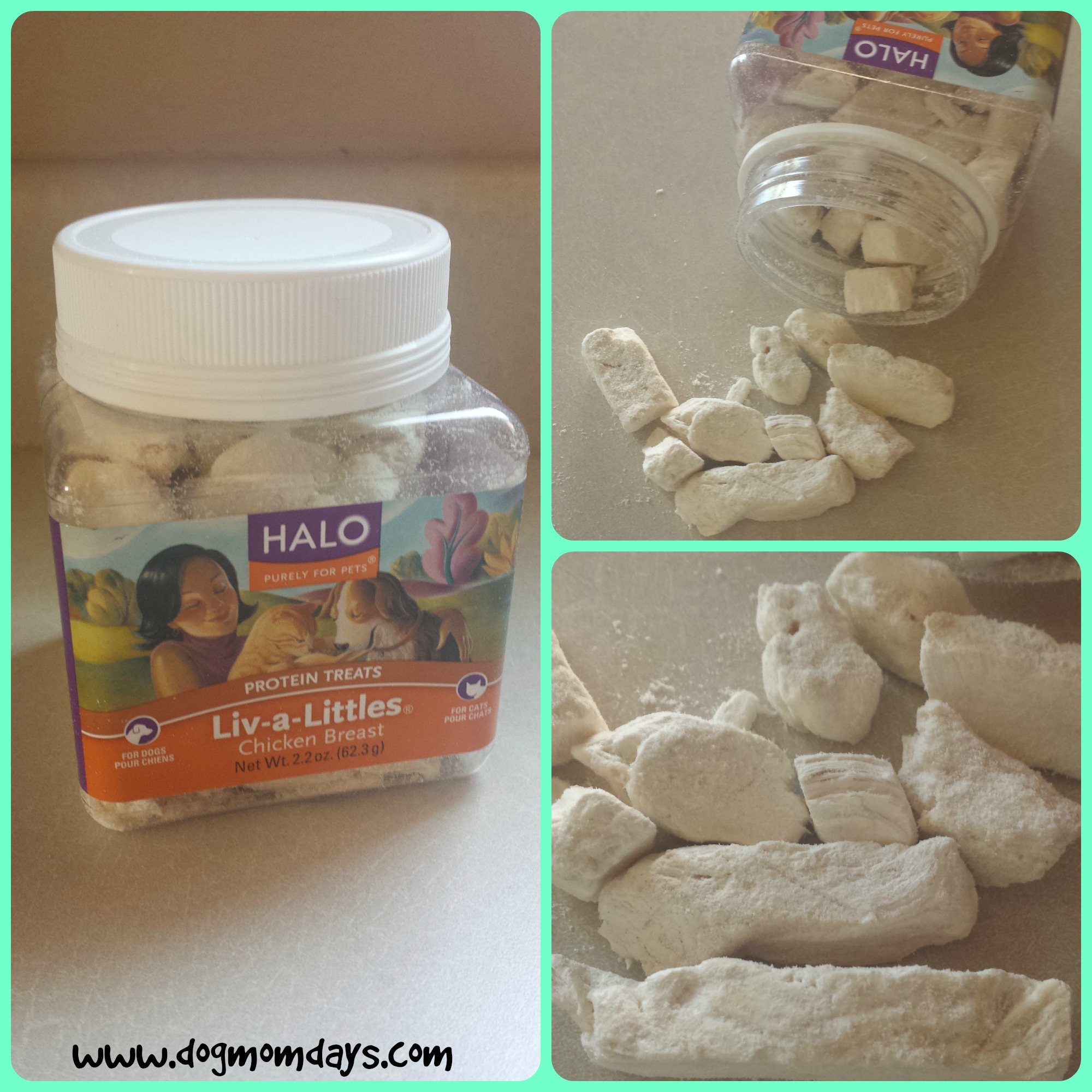Halo, Purely for Pets Liv-a-littles chicken breast protein treats.