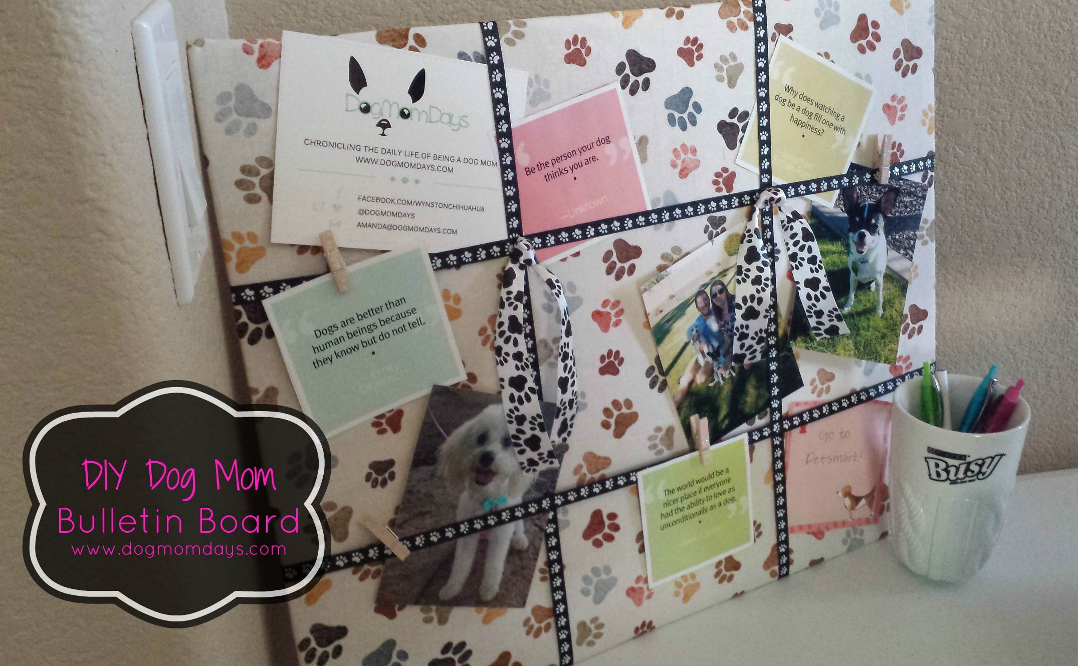 DIY: Dog Mom Bulletin Board