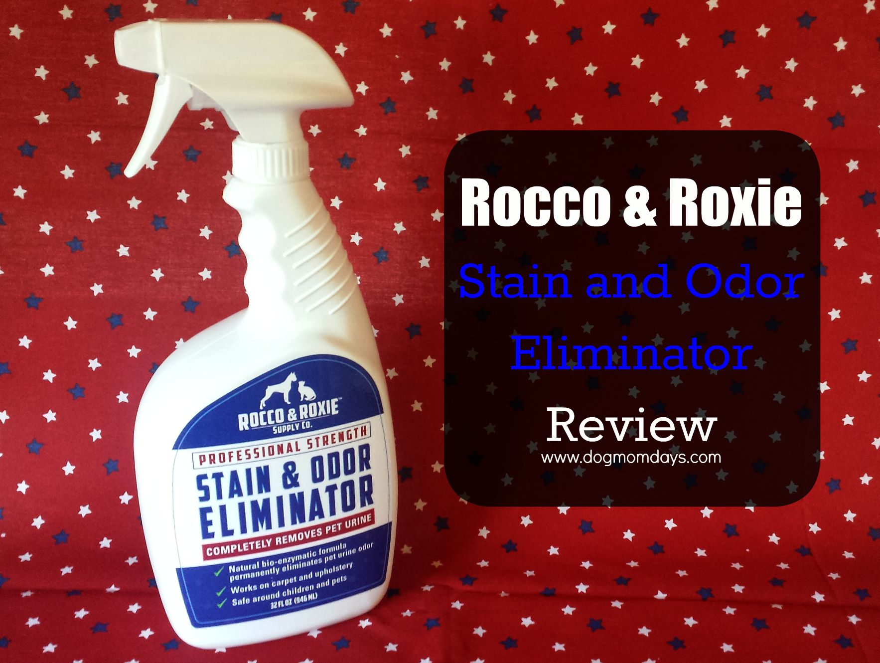 Product Review Rocco Amp Roxie Stain Amp Odor Eliminator