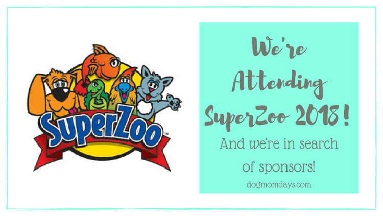 Dog Mom Days SuperZoo Sponsors