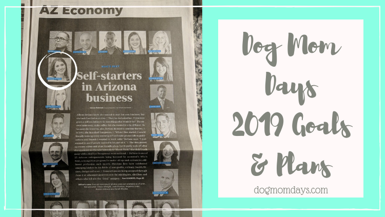 Dog Mom Days 2019 Goals & Plans